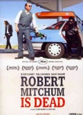 Robert Mitchum Is Dead (DVD)