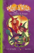 La escuela de brujas / The Witch School (Paperback)