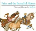Fritz and the Beautiful Horses (Paperback)