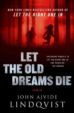 Let the Old Dreams Die (Hardcover)