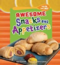 Awesome Snacks and Appetizers (Hardcover)