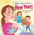 What a Way to Start a New Year!: A Rosh Hashanah Story (Paperback)