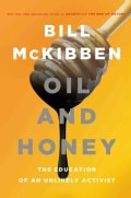 Oil and Honey: The Education of an Unlikely Activist (Hardcover)