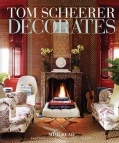 Tom Scheerer Decorates (Hardcover)