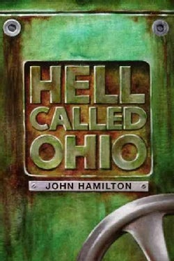 Hell Called Ohio (Paperback)