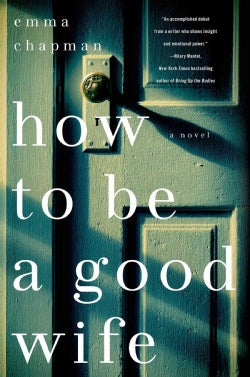 How to Be a Good Wife (Hardcover)