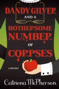Dandy Gilver and a Bothersome Number of Corpses (Hardcover)
