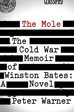 The Mole: The Cold War Memoir of Winston Bates (Hardcover)