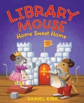 Library Mouse Home Sweet Home (Hardcover)