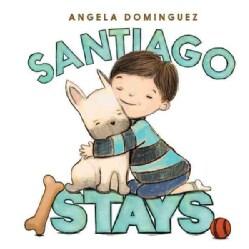 Santiago Stays (Hardcover)