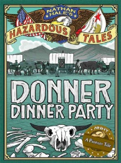 Donner Dinner Party (Hardcover)