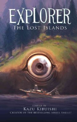 Explorer: The Lost Islands: Seven Graphic Stories (Hardcover)