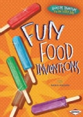 Fun Food Inventions (Hardcover)