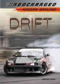 Drift: Nissan Skyline (Hardcover)