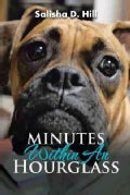 Minutes Within an Hourglass (Paperback)