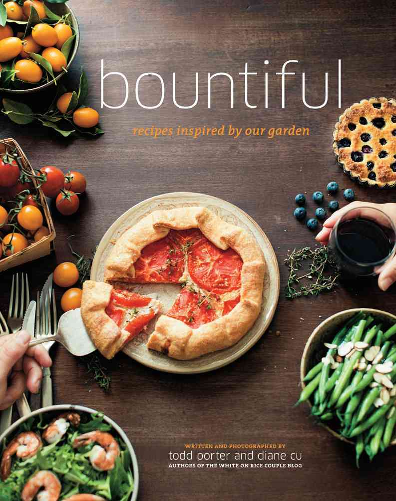 Bountiful: Recipes Inspired by Our Garden (Hardcover)
