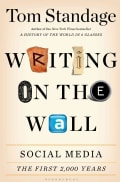 Writing on the Wall: Social Media - The First 2,000 Years (Hardcover)