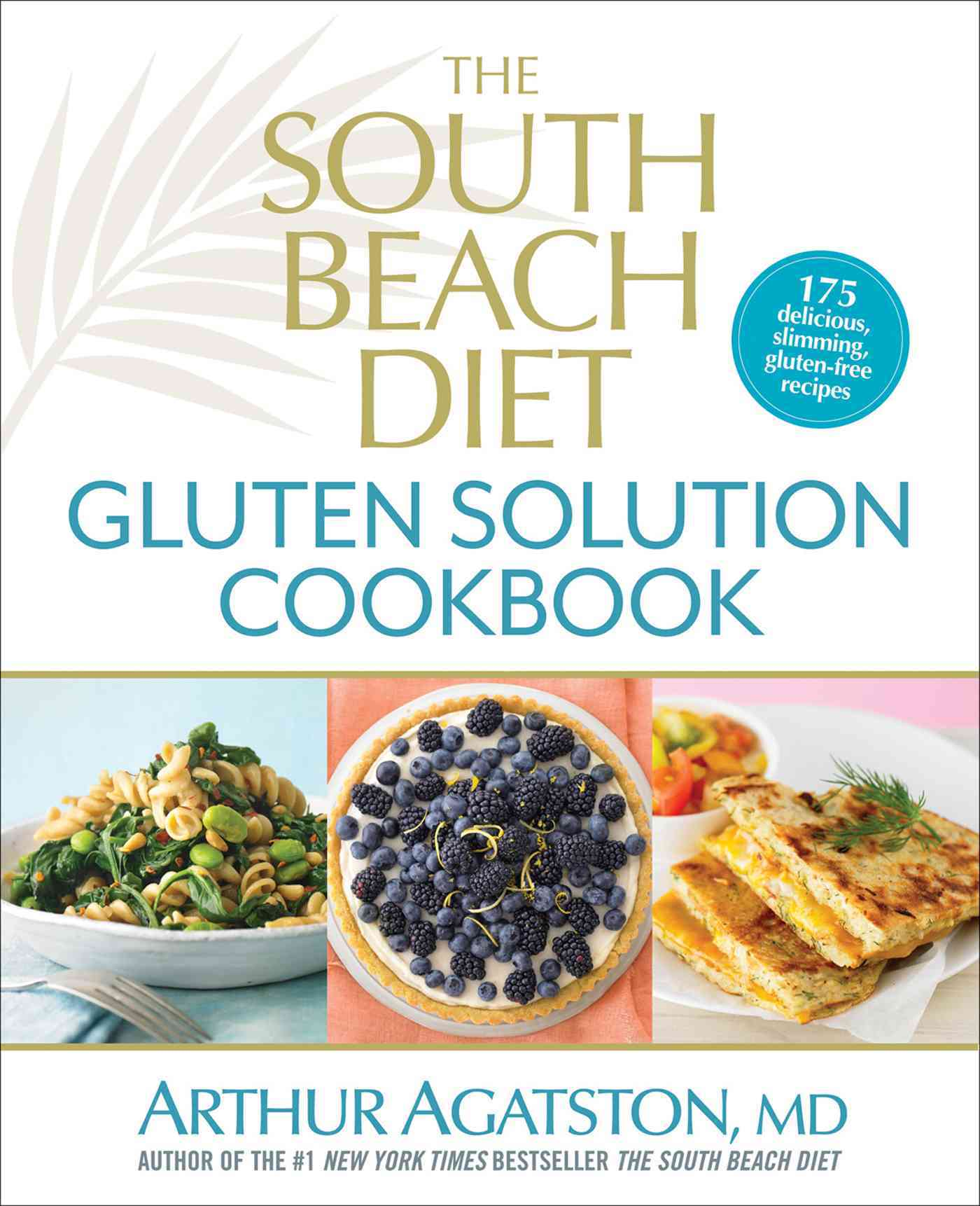 The South Beach Diet Gluten Solution Cookbook (Hardcover)