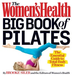The Women's Health Big Book of Pilates (Paperback)