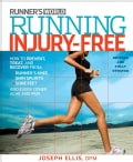 Running Injury-Free: How to Prevent, Treat, and Recover from Runner's Knee, Shin Splints, Sore Feet and Every Oth... (Paperback)