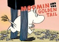Moomin and the Golden Tail (Paperback)