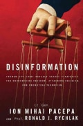 Disinformation: Former Spy Chief Reveals Secret Strategies for Undermining Freedom, Attacking Religion, and Promo... (Hardcover)