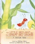 The Little Red Ant and the Great Big Crumb: A Mexican Fable (Paperback)