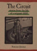 The Circuit: Stories from the Life of a Migrant Child (Hardcover)