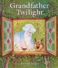 Grandfather Twilight (Hardcover)