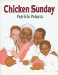 Chicken Sunday (Hardcover)