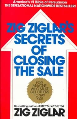 Zig Ziglar's Secrets of Closing the Sale (Paperback)