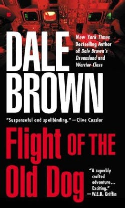 Flight of the Old Dog (Paperback)