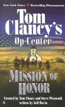 Tom Clancy's Op-Center: Mission of Honor (Paperback)