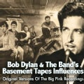 Bob Dylan - Basement Tapes Influences: Original Versions of the Big Pink Recordings