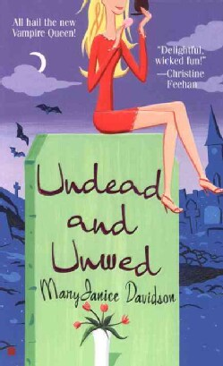 Undead and Unwed (Paperback)