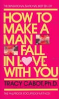 How to Make a Man Fall in Love With You (Paperback)