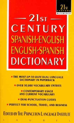 21st Century Spanish-English English Spanish Dictionary (Paperback)