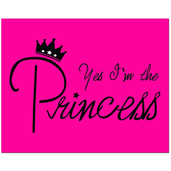 Yes I'm the Princess Hot Pink Art Print