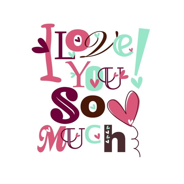 I Love You So Much Art Print