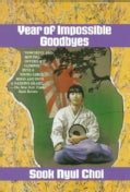 Year of Impossible Goodbyes (Paperback)