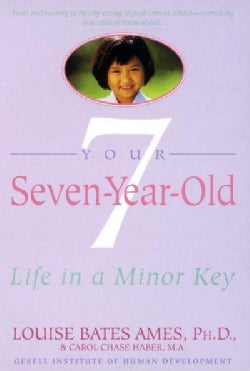 Your Seven-Year-Old: Life in a Minor Key (Paperback)