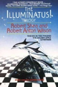 The Illuminatus Trilogy: The Eye in the Pyramid, the Golden Apple & Leviathan (Paperback)