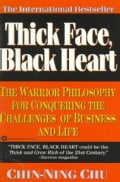 Thick Face, Black Heart: The Path to Thriving, Winning, and Succeeding (Paperback)
