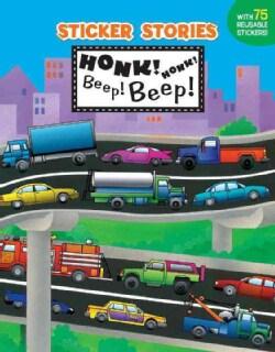 Honk! Honk! Beep! Beep! (Paperback)