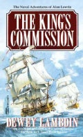 The King's Commission: The Naval Adventures of Alan Lewrie (Paperback)
