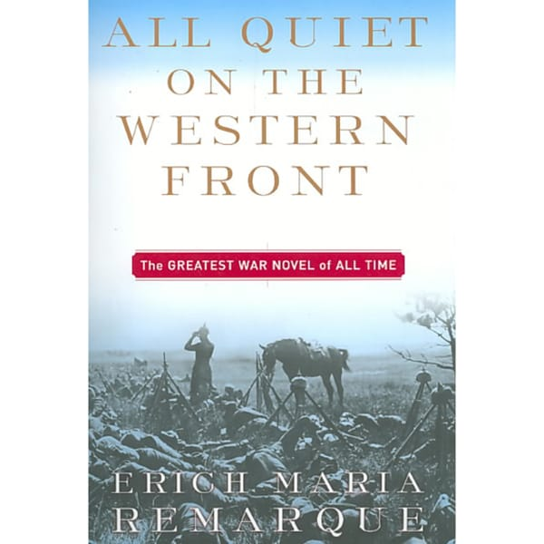 an analysis of the mental abuse in the novel all quiet on the western front by maria remarque
