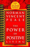Power of Positive Living (Paperback)