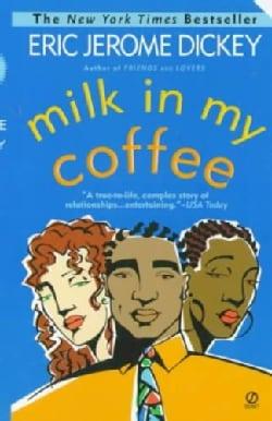 Milk in My Coffee (Paperback)
