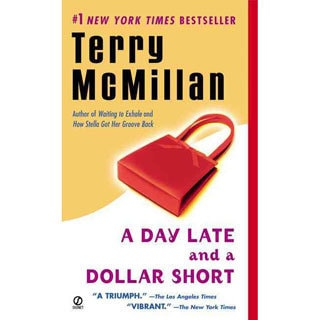 A Day Late and a Dollar Short (Paperback)