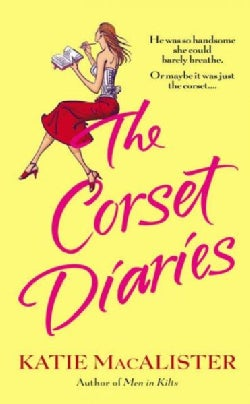 The Corset Diaries (Paperback)